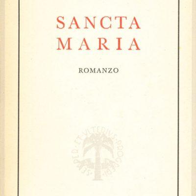 Guido Milanesi. Sancta Maria