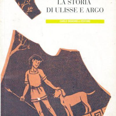 Mino Milani. La storia di Ulisse e Argo