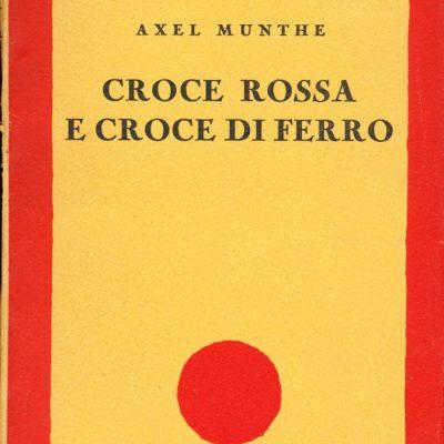 Axel Munthe. Croce Rossa e croce di ferro