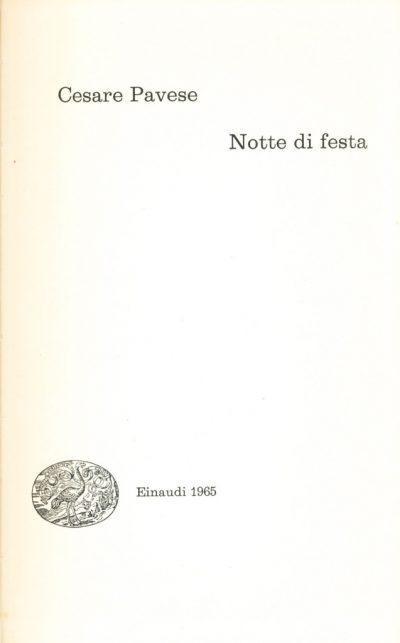 Cesare Pavese. Notte di festa