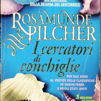 Rosamunde Pilcher. I cercatori di conchiglie