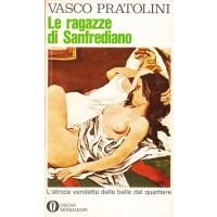 Vasco Pratolini. Le ragazze di Sanfrediano