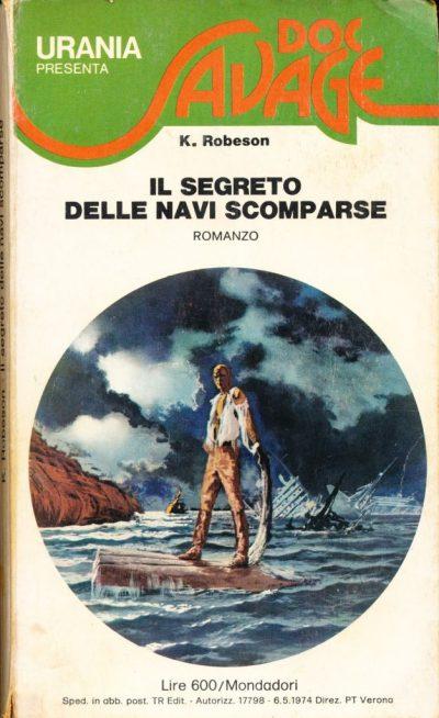 Kenneth Robeson. Doc Savage - Il segreto delle navi scomparse