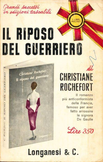 Christiane Rochefort. Il riposo del guerriero
