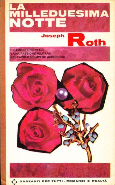 Joseph Roth. La milleduesima notte