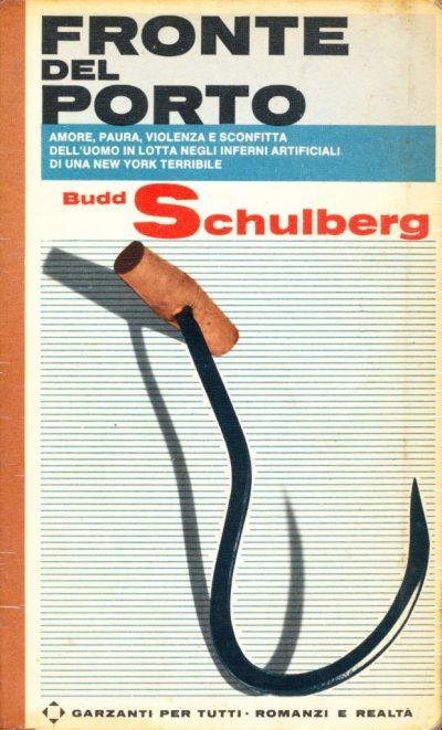 Budd Schulberg. Fronte del porto