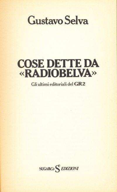Gustavo Selva. Cose dette da Radiobelva