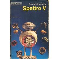 Robert Sheckley. Spettro V