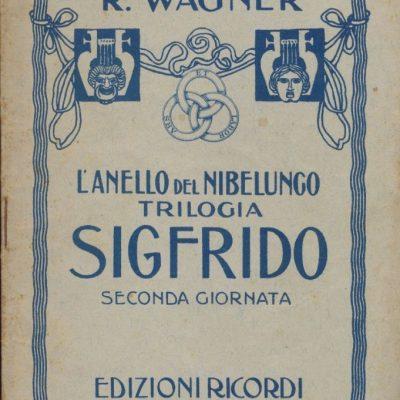 Sigfrido - L'Anello del Nibelungo di Richard Wagner (Libretto)