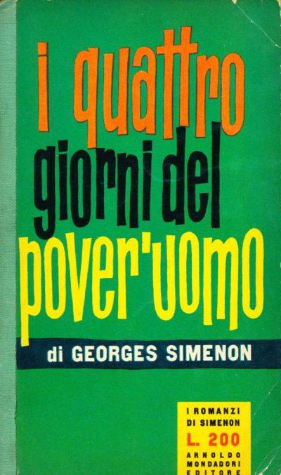 Georges Simenon. I quattro giorni del pover'uomo