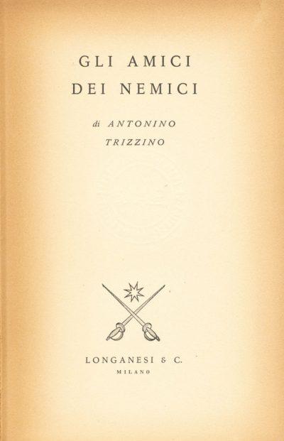 Antonino Trizzino. Gli amici dei nemici