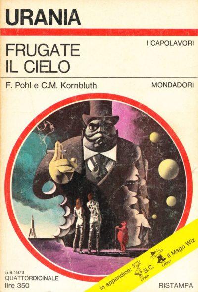 F. Pohl - C. M. Kornbluth. Frugate il cielo