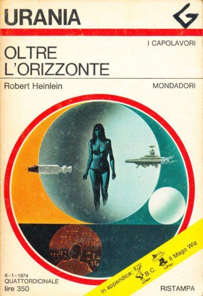 Robert Heinlein. Oltre l'orizzonte