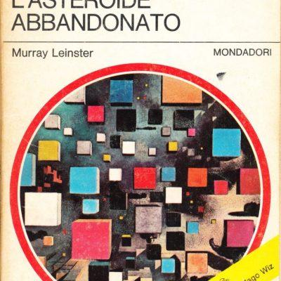 Murray Leinster. L'asteroide abbandonato