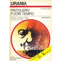 Pistolero fuori tempo - Le Antologie di Urania