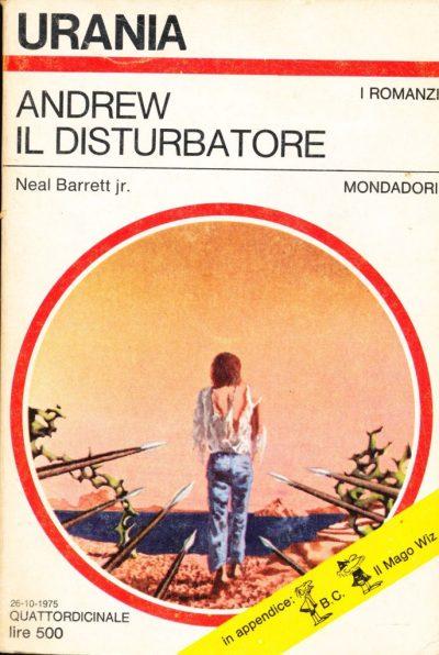Neal Barrett Jr.. Andrew il disturbatore