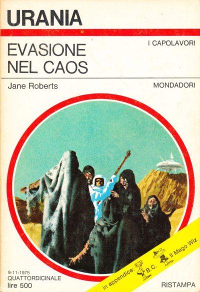 Jane Roberts. Evasione nel caos