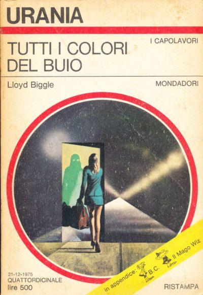 Lloyd Biggle. Tutti i colori del buio