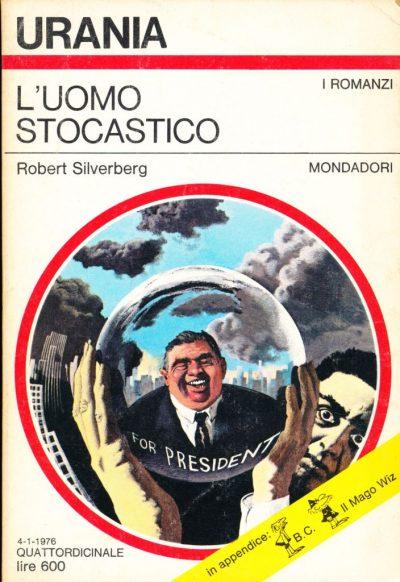 Robert Silverberg. L'uomo stocastico