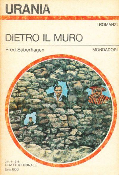 Fred Saberhagen. Dietro il muro