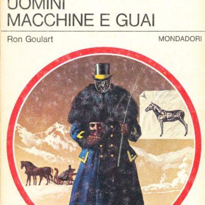 Ron Goulart. Uomini macchine e guai