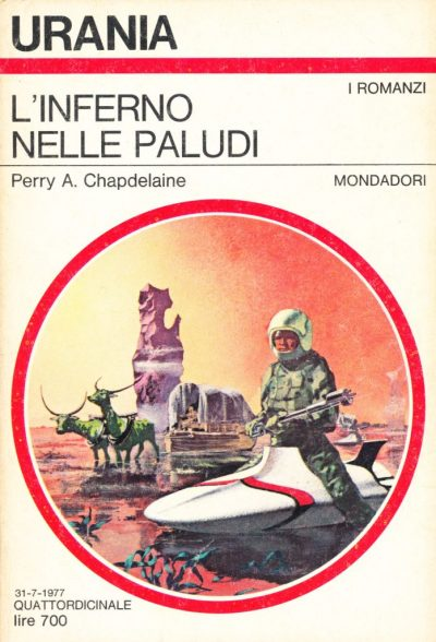 Perry A. Chapdelaine. L'inferno nelle paludi