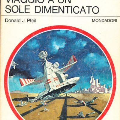 Donald J. Pfeil. Viaggio a un sole dimenticato