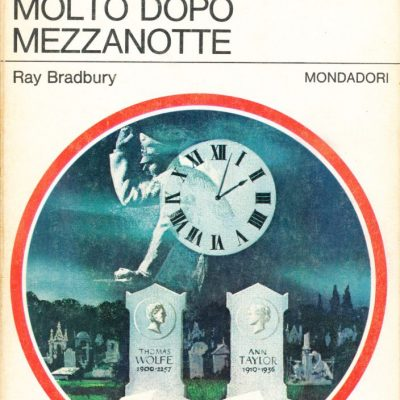 Ray Bradbury. Molto dopo mezzanotte