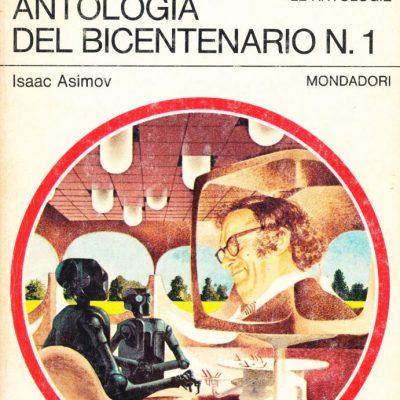 Isaac Asimov. Antologia del Bicentenario n. 1