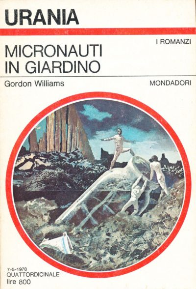 Gordon Williams. Micronauti in giardino