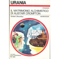 Robert Sheckley. Il matrimonio alchimistico di Alistair Crompton