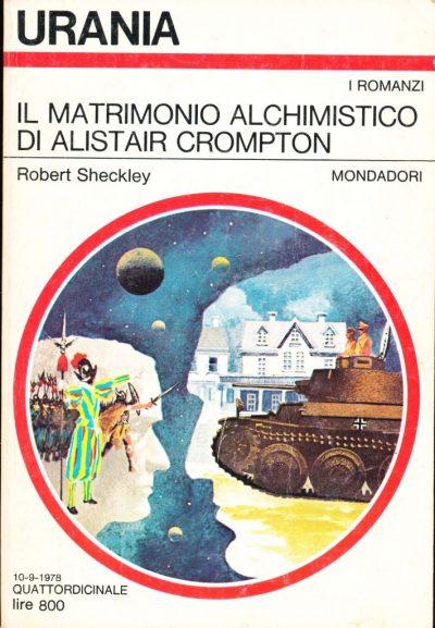 Robert Sheckley. Il matrimonio alchimistico di Alistair Crompton