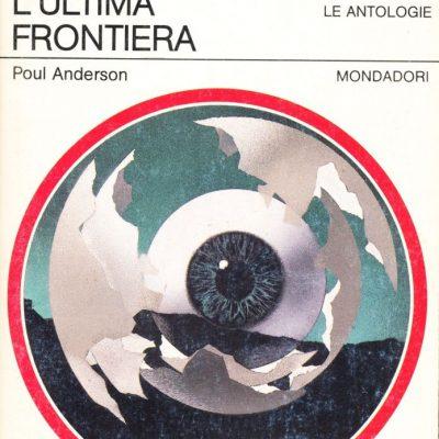 Poul Anderson. L'ultima frontiera