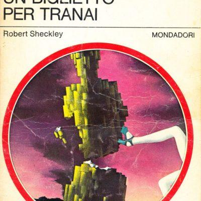 Robert Sheckley. Un biglietto per Tranai
