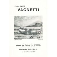 Dante Vagnetti. Galleria Il Vettore, Milano, 1971