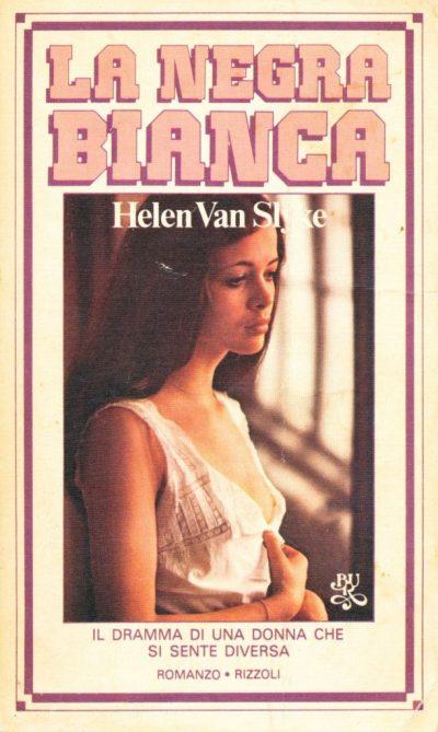 Helen Van Slyke. La negra bianca