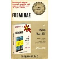 Irving Wallace. Foeminae
