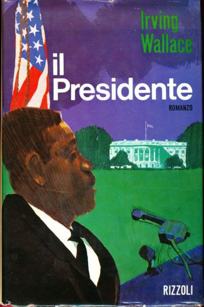 Irving Wallace. Il Presidente