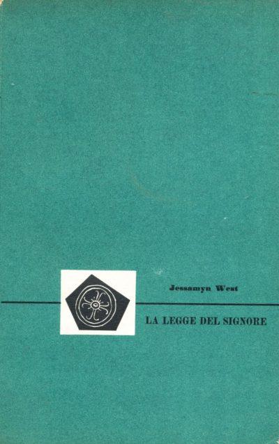 Jessamyn West. Le legge del Signore