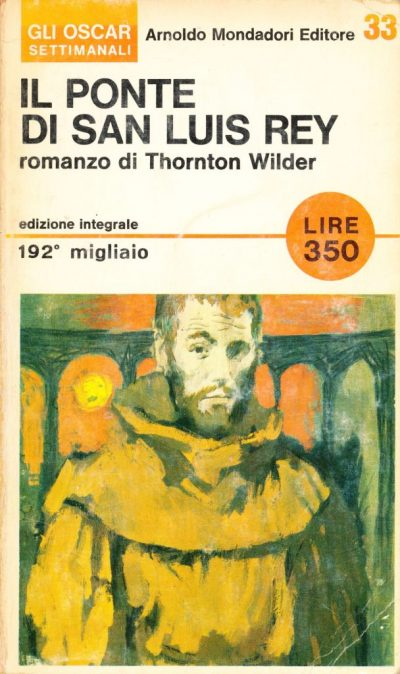 Thornton Wilder. Il ponte di San Luis Rey