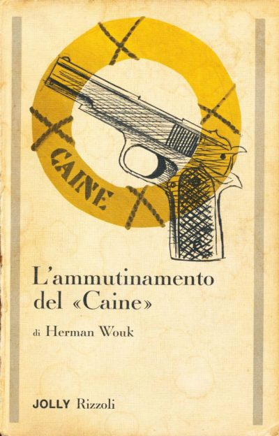 Herman Wouk. L'ammutinamento del Caine