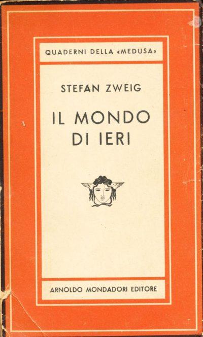 Stefan Zweig. Il mondo di ieri