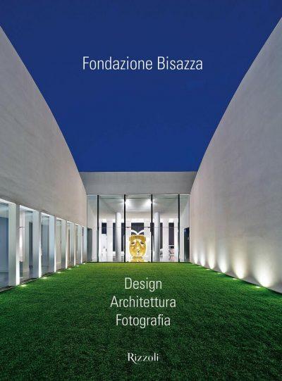Fondazione Bisazza. Design Architettura Fotografia