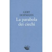 Gert Hofmann. La parabola dei ciechi