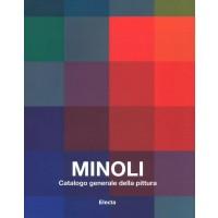 Minoli. Catalogo generale della pittura - Volume Primo
