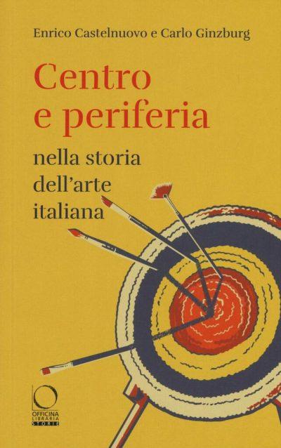 Centro e periferia nella storia dell'arte italiana
