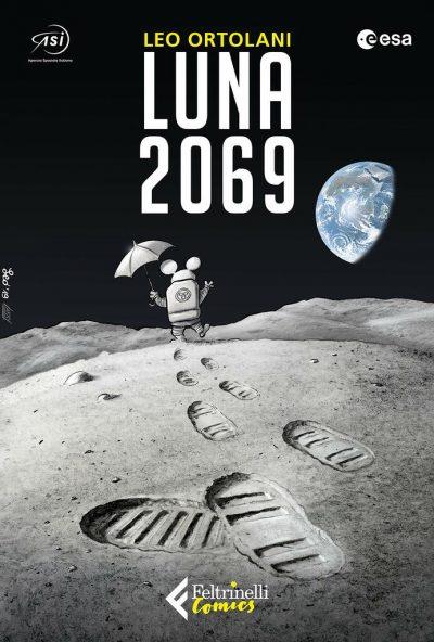 Leo Ortolani. Luna 2069