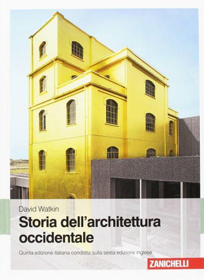 David Watkin. Storia dell'architettura occidentale