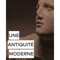 Une antiquité moderne - Catalogo della mostra