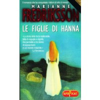 Marianne Fredriksson. Le figlie di Hanna